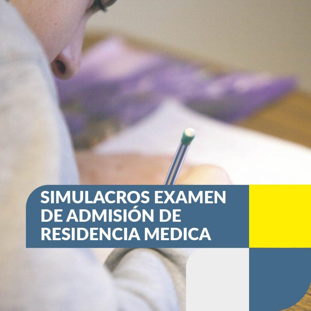 SIMULACROS EXAMEN DE ADMISIÓN DE RESIDENCIA MEDICA